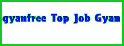 gyanfree टॉप जॉब ज्ञान