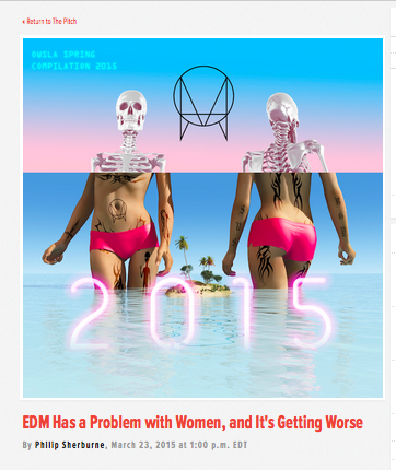 http://pitchfork.com/thepitch/706-edm-has-a-problem-with-women-and-its-getting-worse/