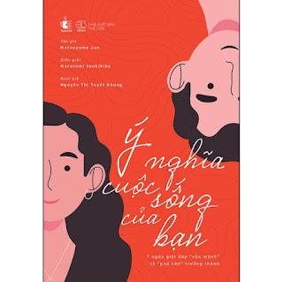 """Ý Nghĩa Cuộc Sống Của Bạn – 7 Ngày Giải Đáp """"Vận Mệnh"""" Và """"Phá Kén"""" Trưởng Thành ebook PDF-EPUB-AWZ3-PRC-MOBI"""