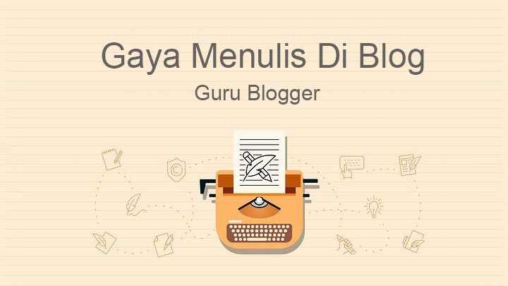 gaya-tulisan-blog-yang-baik