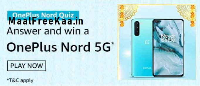 Oneplus Nord 5g Quiz Answer Win Oneplus Nord Giveaway Free Sample Contest Reward Prize 2020