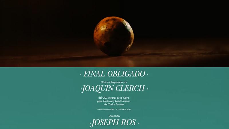 Joaquín Clerch - ¨Final obligado¨ - Videoclip - Dirección: Joseph Ros. Portal Del Vídeo Clip Cubano - 01