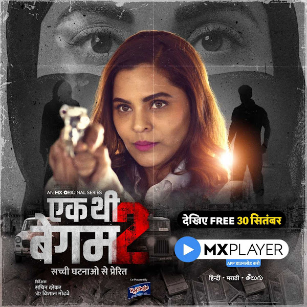 Ek Thi Begum 2 Web Series on OTT platform MX Player - Here is the MX Player Ek Thi Begum 2 wiki, Full Star-Cast and crew, Release Date, Promos, story, Character.