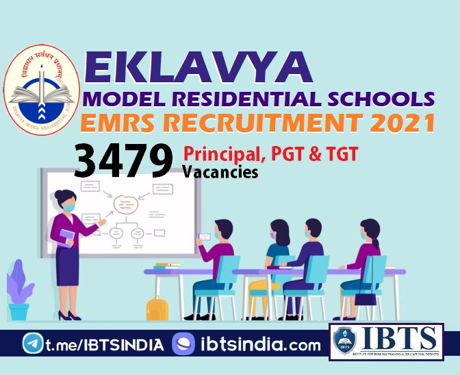 Eklavya Model Residential Schools (EMRS) Recruitment 2021 3479 Principal, PGT & TGT Posts Apply Online @tribal.nic.in