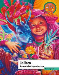 Libro de texto La entidad donde vivo Jalisco Tercer grado 2021-2022