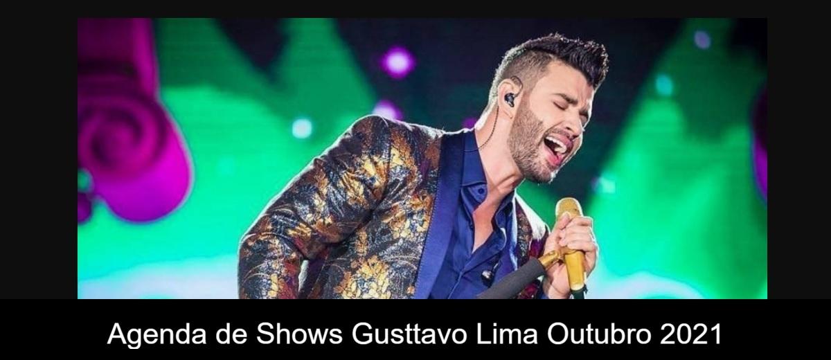 Agenda de Shows Outubro 2021 Gusttavo Lima - Próximo Show