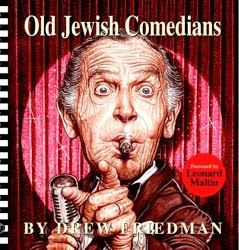 Old Jewish Comedians ORDER NOW!