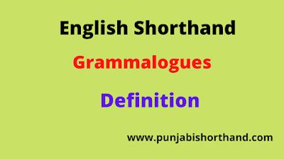 English Shorthand Grammalogues Definition