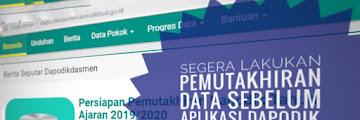 Segera Lakukan Pemutakhiran Data Sebelum Aplikasi Dapodik Versi 2020 Dirilis