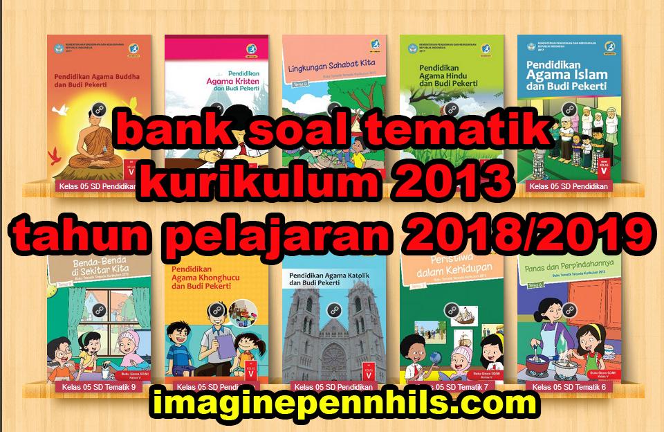 Bank Soal K13 Ulangan Harian Uh Penilaian Harian Ph Kelas 4 Tema 5 Coretanku