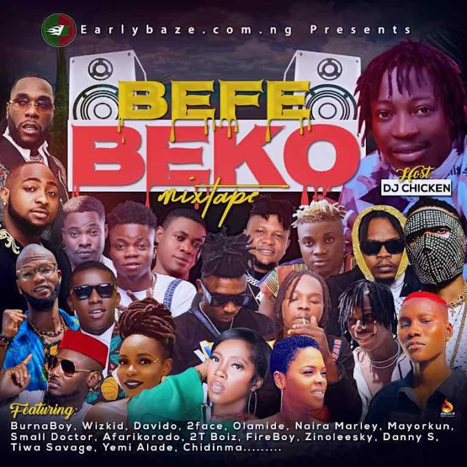 Mixtape : DJ Chicken – Befe Beko mixtape Vol 1
