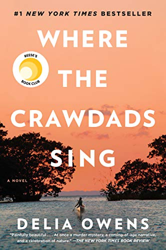 fiction, reading, amreading, goodreads, Kindle, book club, Delia Owens, Where The Crawdads Sing, beach reads, summer reads
