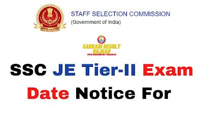 SSC JE Tier II Exam Date Notice