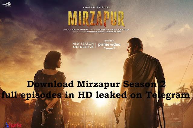 Download Mirzapur Season 2 full episodes in HD leaked on Telegram