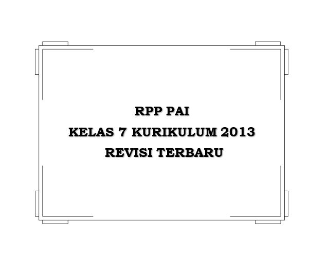 RPP PAI Kelas 7 Kurikulum 2013 Revisi Terbaru