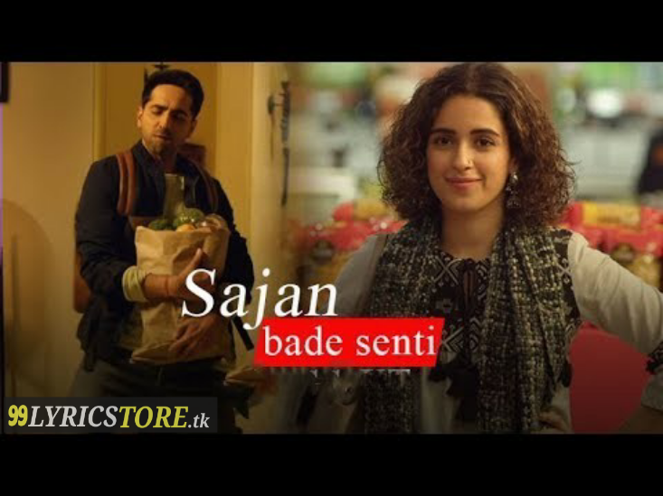Latest Song Lyrics, New song lyrics, Sajan bade senti lyrics