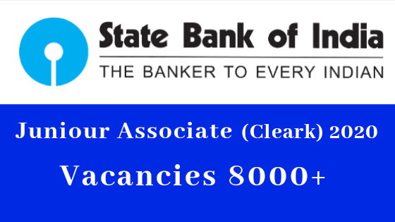 SBI Clerk 2020 Notification Released For 8000+ Vacancies