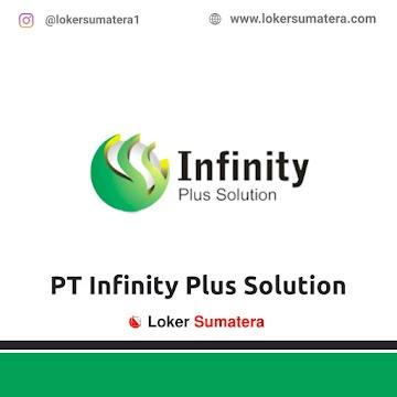 Lowongan Kerja Pekanbaru: PT Infinity Plus Solution Maret 2021