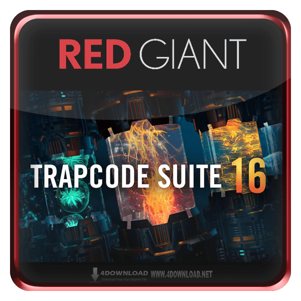 Red Giant Trapcode Suite v16.0.1 Full version