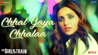 Checkout New song Chhal Gaya Chhalaa lyrics penned by Kumaar & sung by Sukhwinder Singh