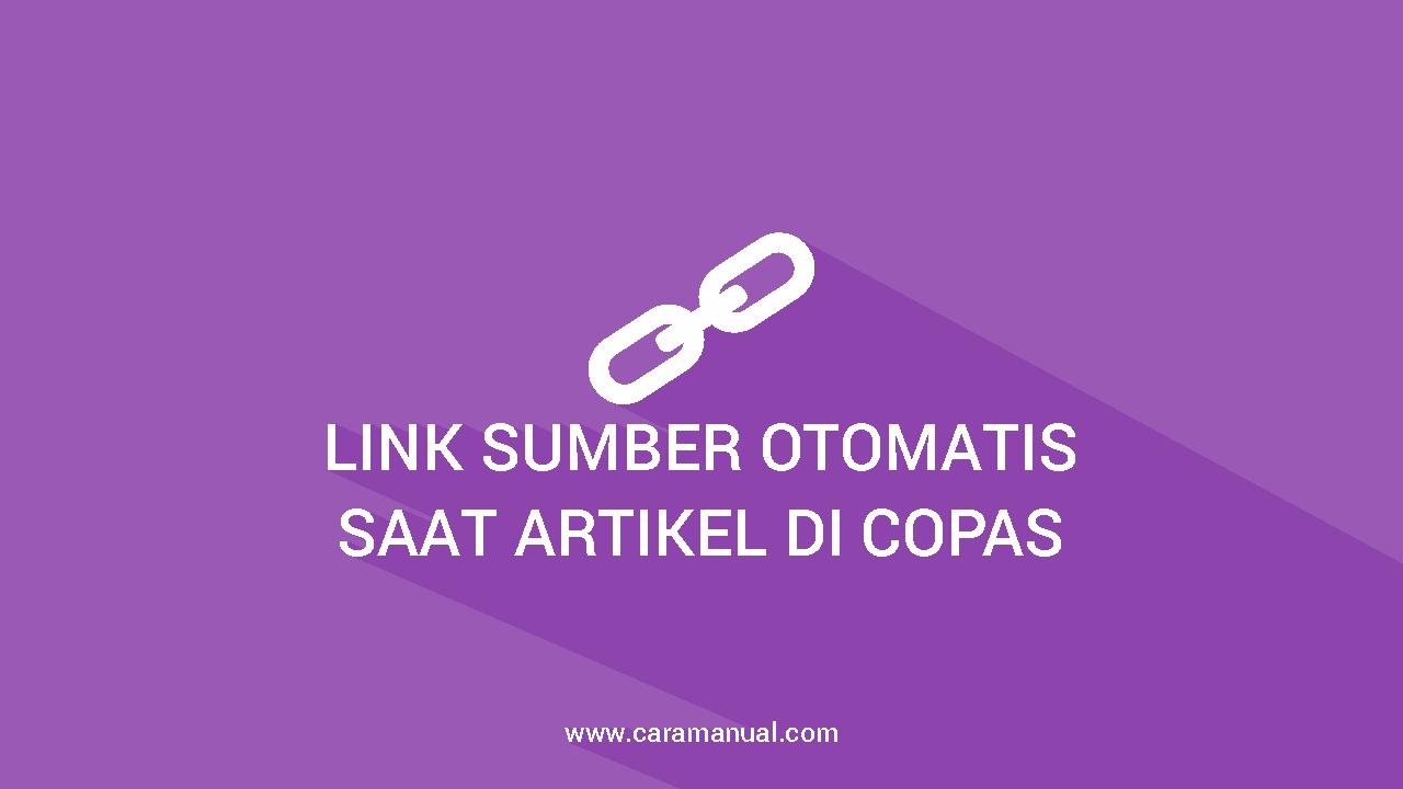 Cara Membuat Link Sumber Otomatis Saat Artikel di Copas