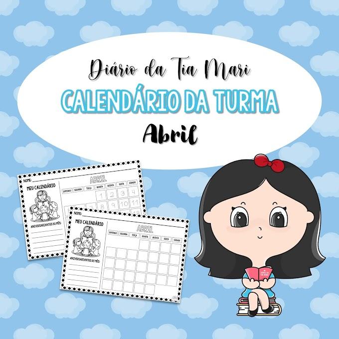 Calendário da Turma - Abril (NOVO MODELO)