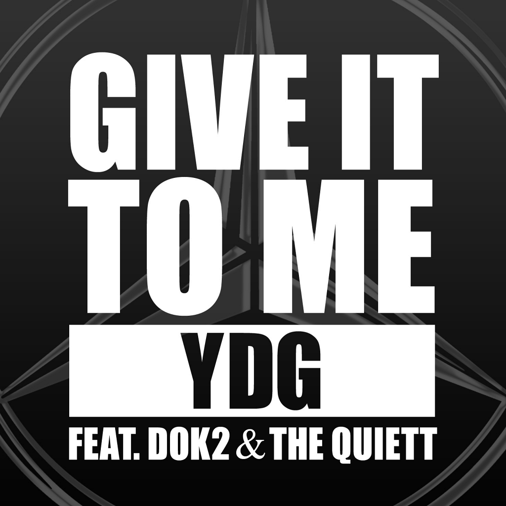 YDG (Yang Dong Geun) – Give It To Me (Feat. DOK2, The Quiett) – Single