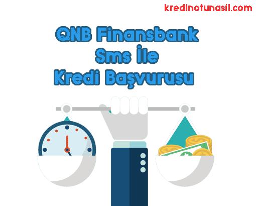 qnb finansbank sms ile kredi başvurusu