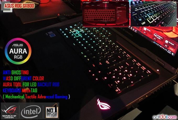 ASUS ROG GX800 sudah dipersenjatai dengan keyboard MechTAG ( Mechanical Tactile Advanced Gaming ) - RGB LED - Anti Ghosting