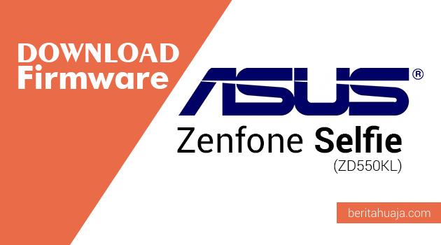 Download Firmware ASUS Zenfone Selfie (ZD550KL)