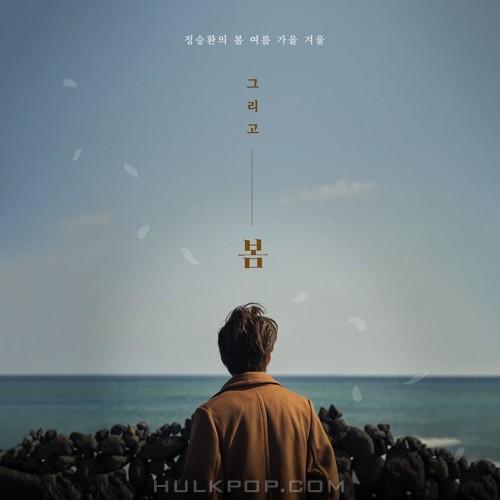 Jung Seung Hwan – Spring Again