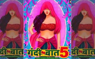 ALT Balaji Hindi Web Series : Gandii Baat Season 5 Download, Free Watch.