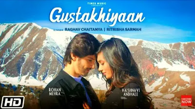 Gustakhiyaan Lyrics | Rohan Mehra | Anurag Saikia | Vaishnavi