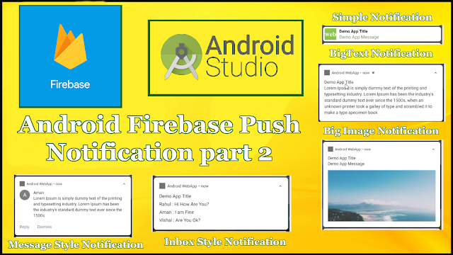Android Push Notification Tutorial Part 2 (Firebase Notifications Style)