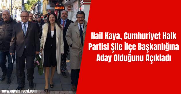 Nail Kaya, Cumhuriyet Halk Partisi Şile İlçe Başkanlığına Aday Olduğunu Açıkladı