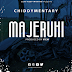 New Audio : Chiddymentary – Majeruhi | Download Mp3