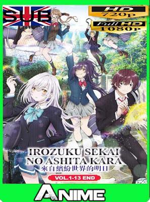Irozuku Sekai no Ashita kara (13/13)HD [720P] [1080P] sub español [GoogleDrive-Mega]