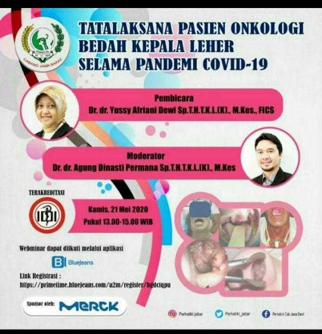 Webinar Tatalaksana Pasien Onkolgi Bedah Kepala Leher Selama Pandemi Covid19