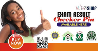 You can now buy major Nigeria Exams result checker PIN