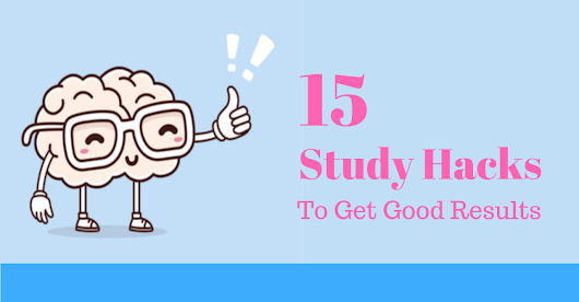 15 Study Hacks that Every Student Should Know [INCREASE BY 70%] - You24x7