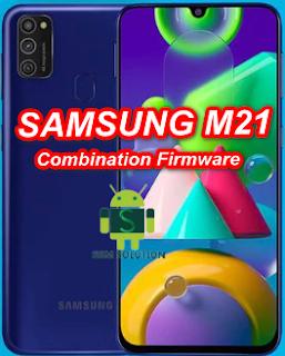 Samsung M21 Combination FirmwareM215F Combination StockromFlashfile Download