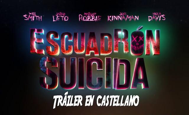 Tráiler en castellano de 'Escuadrón Suicida'
