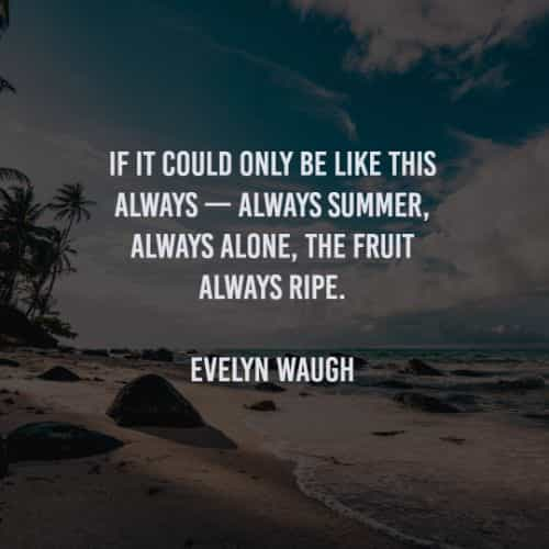 Summer quotes and sayings with thoughts of fun