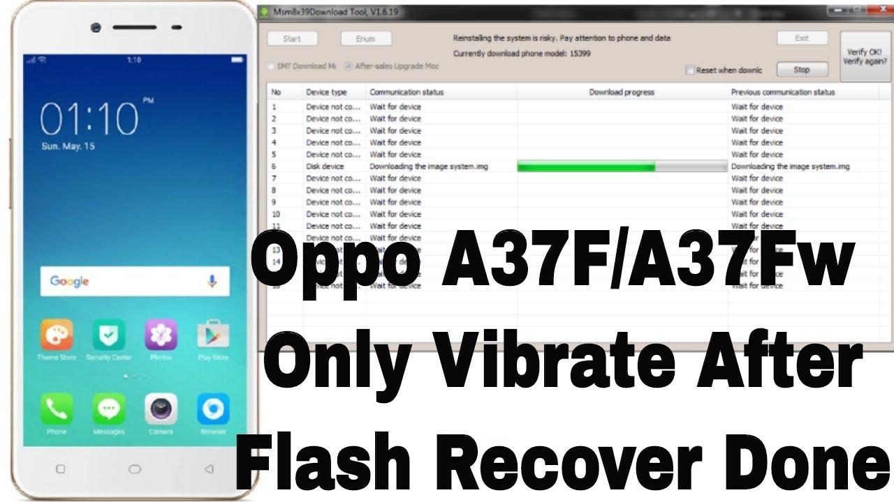 GSM KASHEM: OPPO A37fw DEAD & ONLY VIBRET PROBLEM FIX FLASH