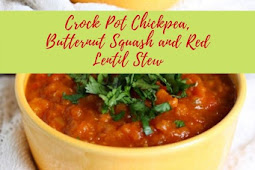 Crock Pot Chickpea, Butternut Squash and Red Lentil Stew