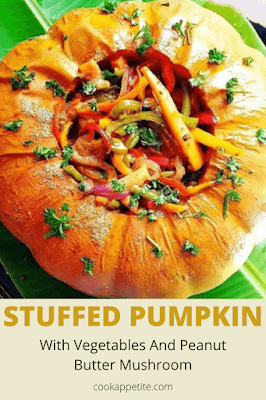 I wanted to go extra miles by adding peanut butter in this stuffed pumpkin so I had to go for dry mushrooms. I added peanut butter to the mushrooms. The peanut butter mushrooms gave the pumpkin a strong rich nutty flavour. Delicious vegetable and mushroom stuffed pumpkin