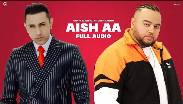 Gippy Grewal - Aish Aa Lyrics | Geet MP3