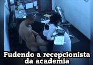 Sexo com recepcionista gostosa da academia