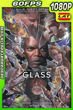 Glass (2019) 1080P 60 FPS Latino – Ingles
