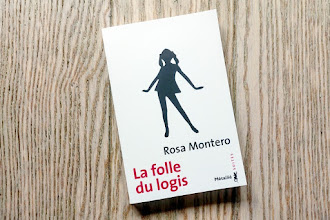 Lundi Librairie : La folle du logis - Rosa Montero